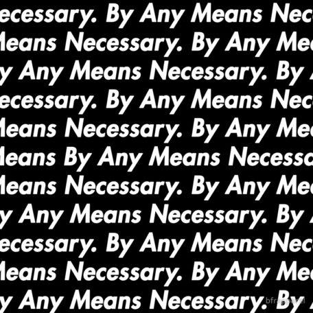 byanymeansnecessary